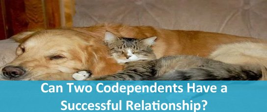 Can Two Codependents Have a Successful Relationship?