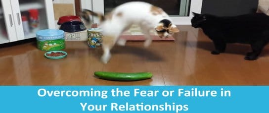 overcome fear of failure relationships